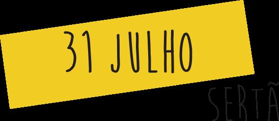 31 de Julho na Sertã